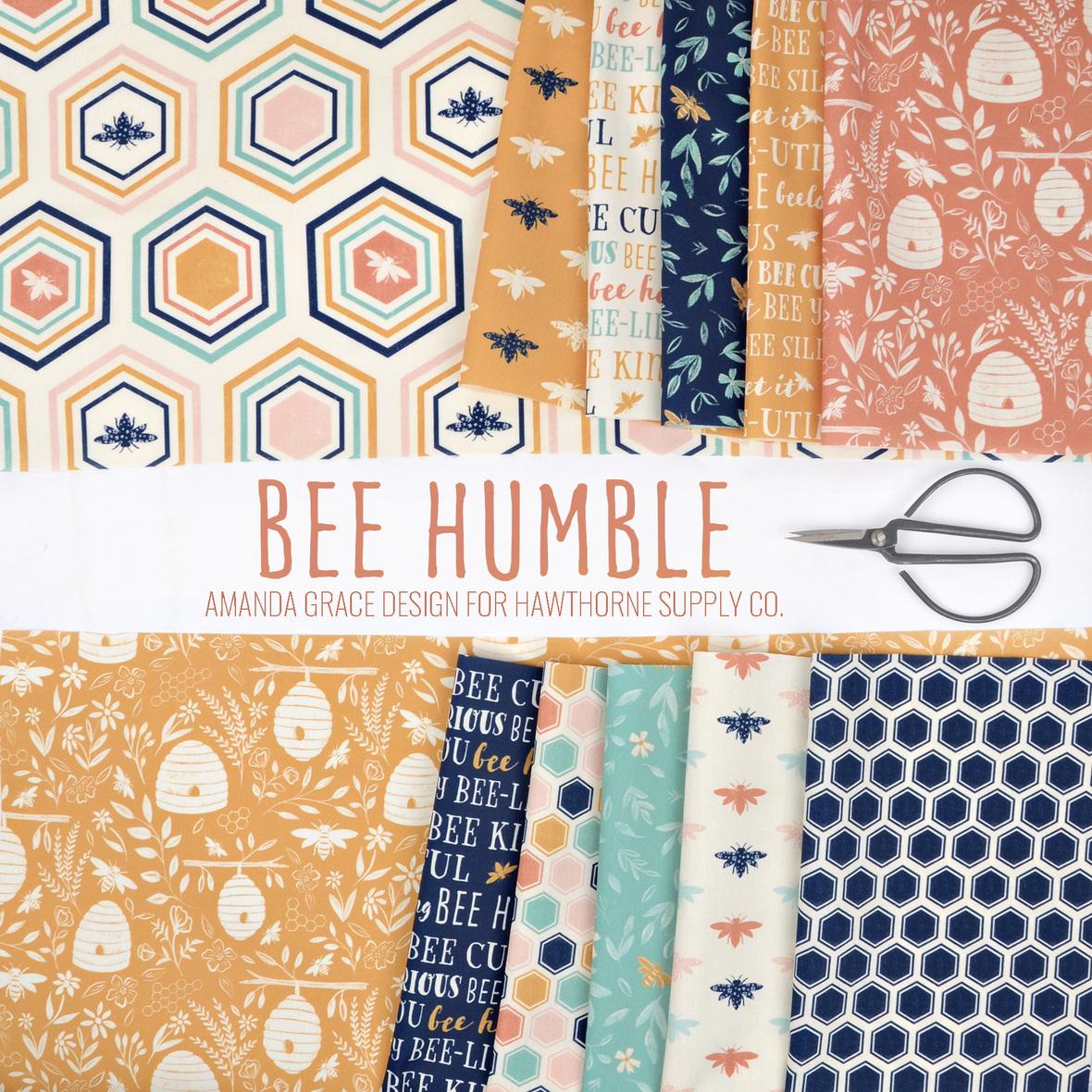 Bee Humble Fabric Amanda Grace for Hawthorne Supply Co