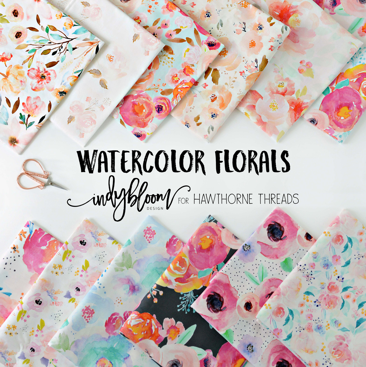 Watercolor Florals Fabric Indy Bloom for Hawthorne Threads Final Poster JPG