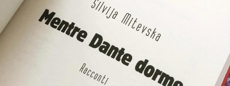 silvija-mitevska-dentre-dante-dorme
