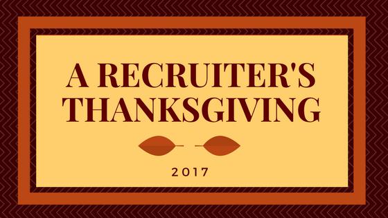 A Recruiter s Thanksgiving