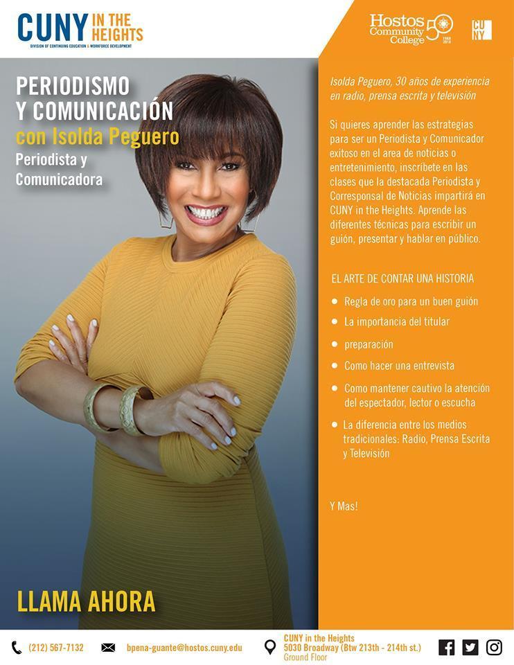 Curso de Periodismo y Comunicacion por Isolda Peguero en Cunny in the Heights llama ahora 212-567-7132