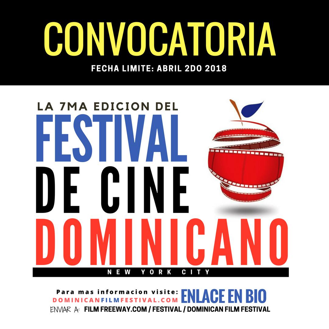 Anuncian Convocatoria para la Séptima Edición del Festival de Cine Dominicano en New York del 24 al 29 de julio, 2018.
