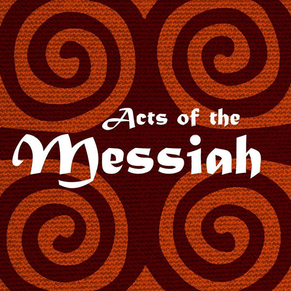 acts-of-the-messiah