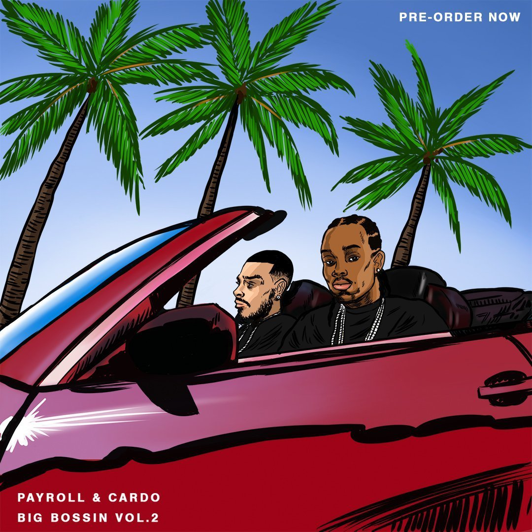 Payroll Cardo Big Bossin Vol 2