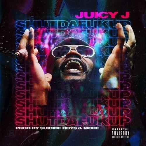 Juicy-J-ShutDaFukUp