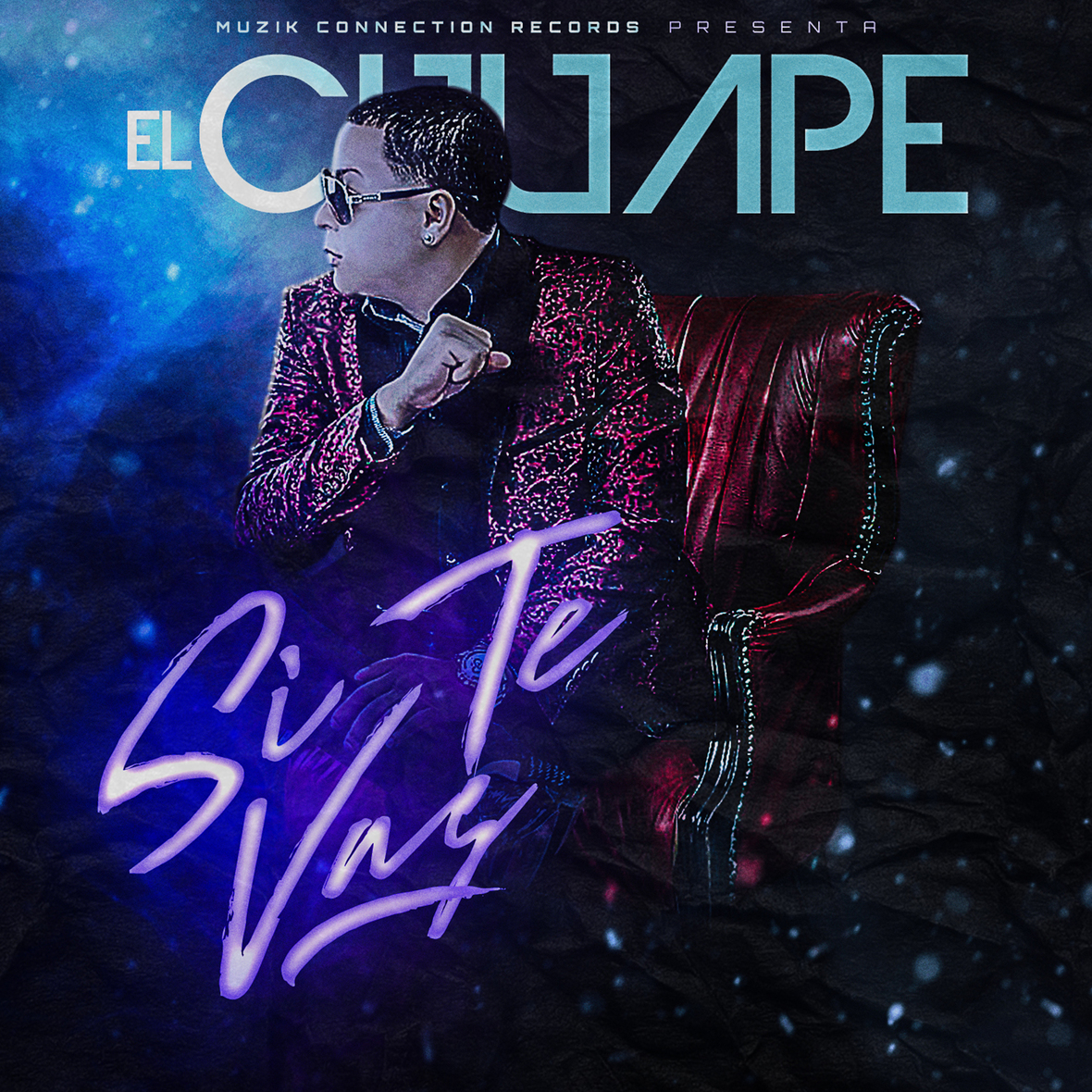 El Chuape - Si Te Vas Cover sencillo