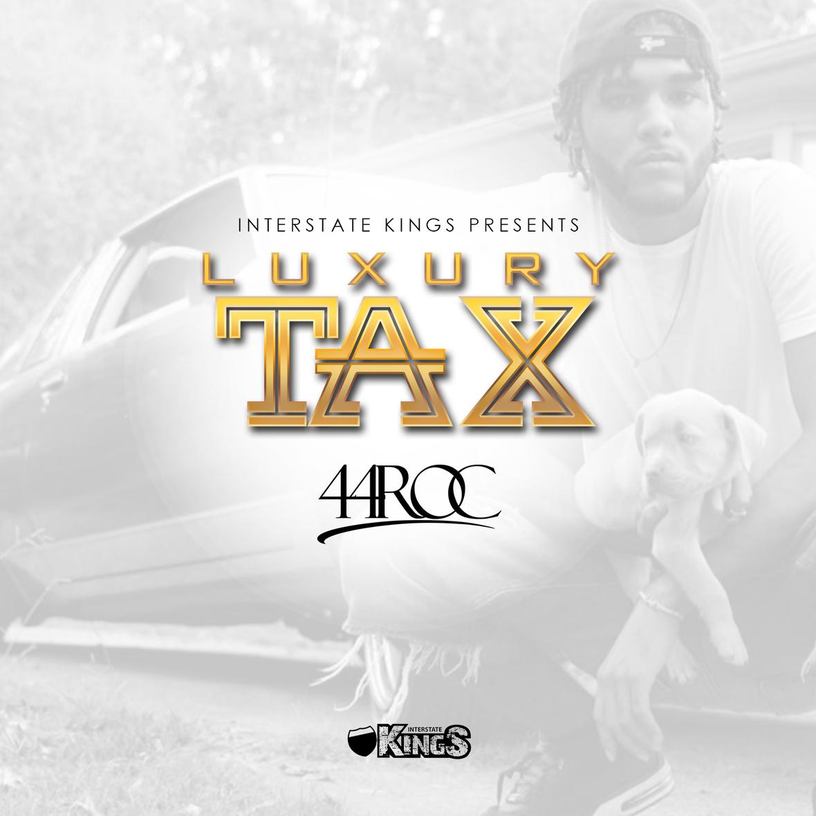44Roc - Luxury Tax FINAL iTunes no PA