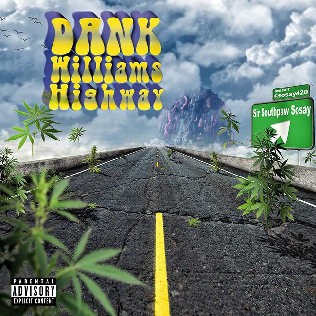 dank williams highway front