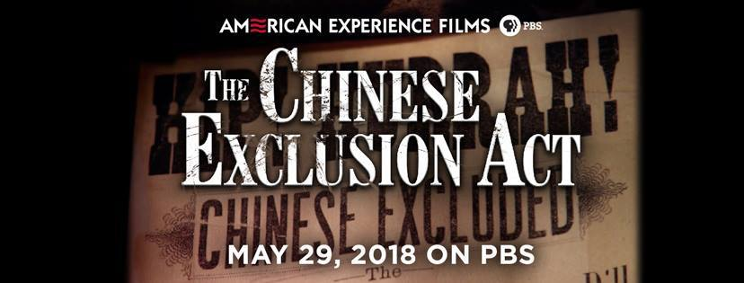 Watch THE CHINESE EXCLUSION ACT on the PBS series American Experience on Tuesday May 29. 2018