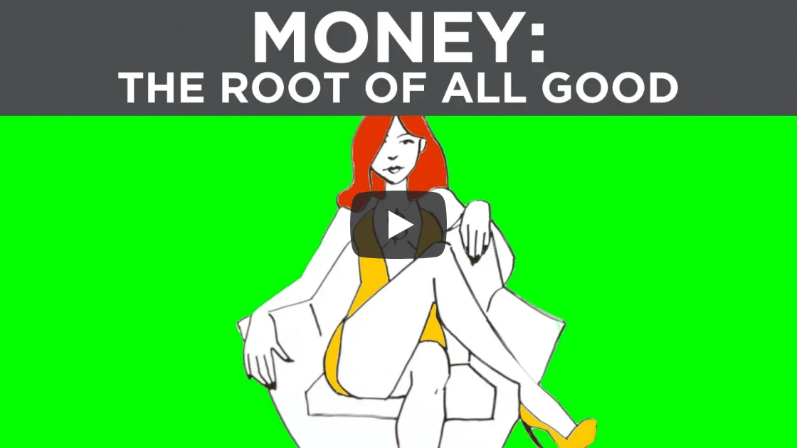 2018 08 30 Atlas Society - Money is the root 2