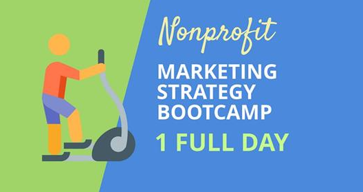 nonprofit marketing strategy bootcamp