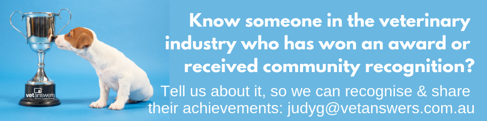 Know someone in the veterinary industry who has won an award or community recognition