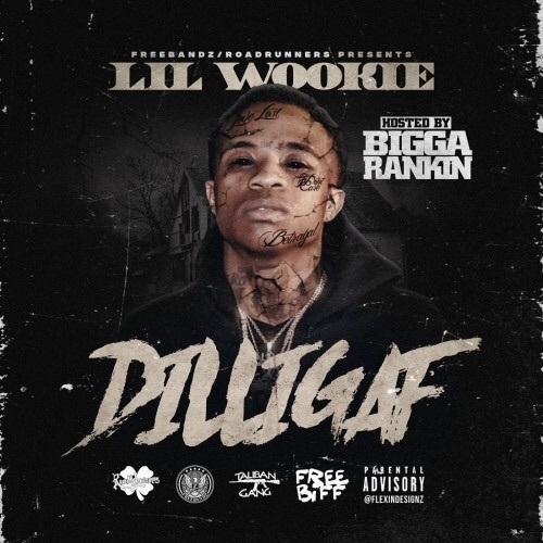 Lil Wookie - DILLIGAF Front