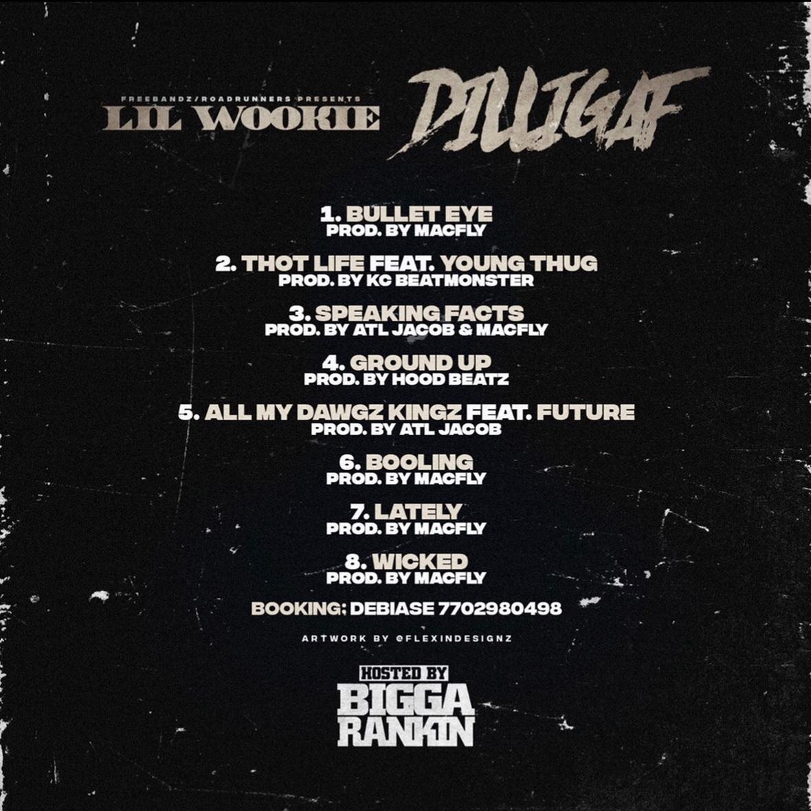 Lil Wookie - DILLIGAF Back