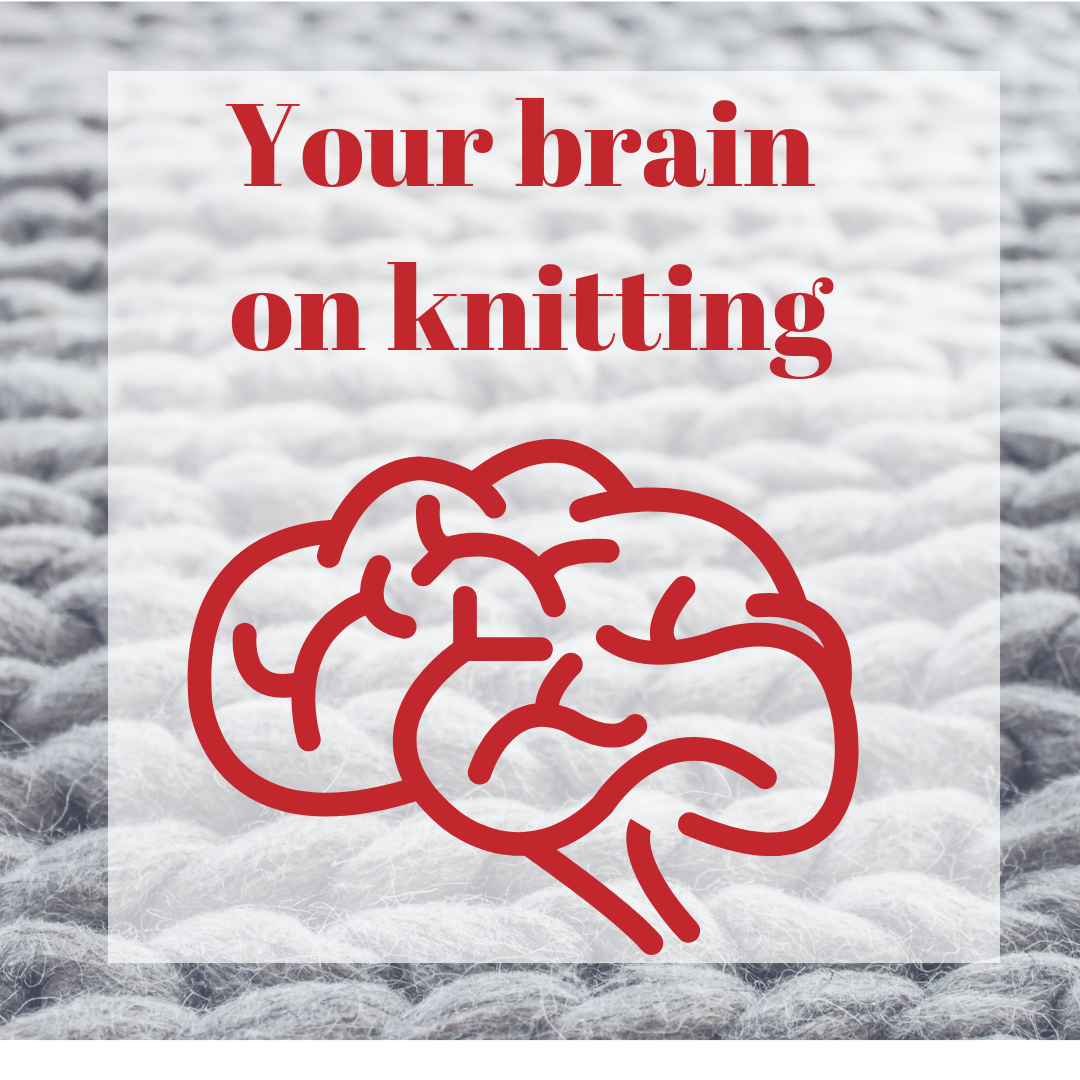 Thisis your brain on knitting