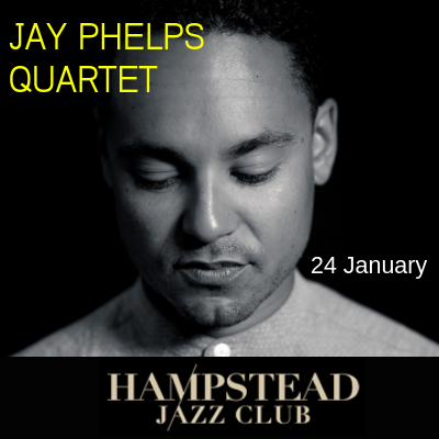 Jay Phelps Hampstead Jazz Club