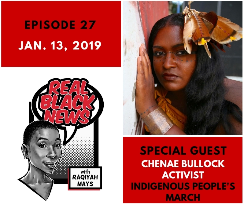 Indigenous People's March Joins Raqiyah Mays on Real Black News
