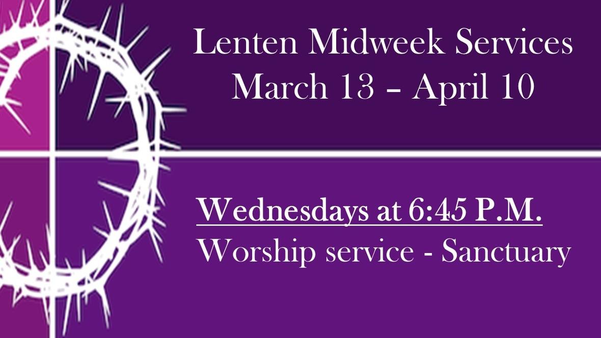 Mid week Lenten schedule