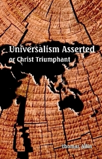 Universalism Asserted or Christ Triumphant