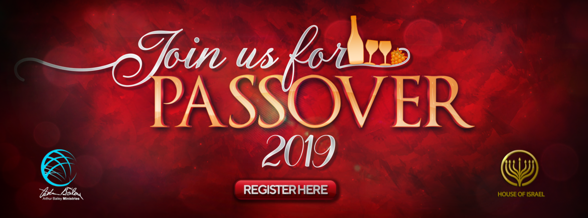 Are You Prepared for Passover 2019, The Feast of Unleavened