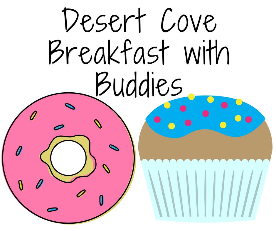 2018 Desert CoveBreakfast with Buddies