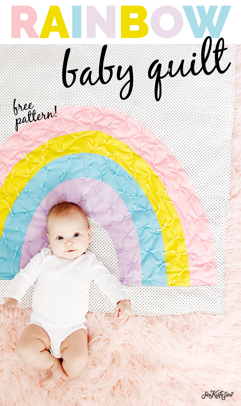 see kate sew- rainbow baby quilt sewing tutorial