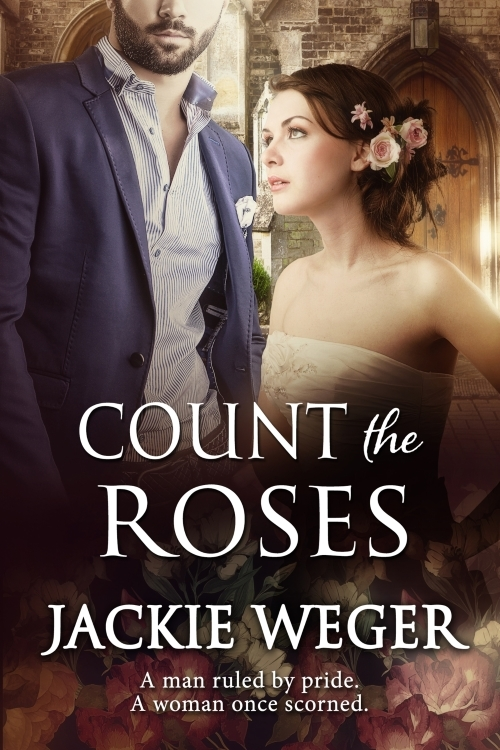 Count The Roses by Jackie Weger