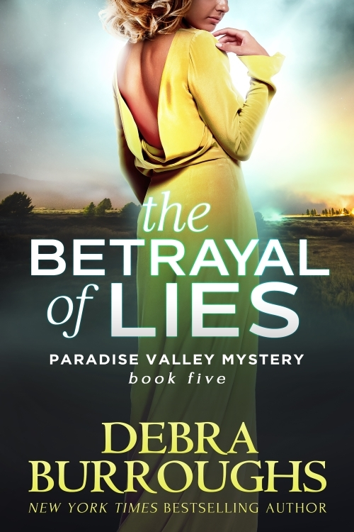 The Betrayal of Lies - Debra Burroughs
