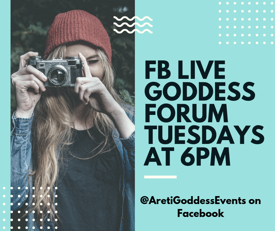 FB Live goddess forum tuesdays at 6pm 1