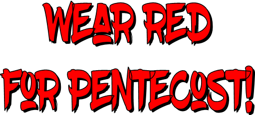 Wear Red for Pentecost