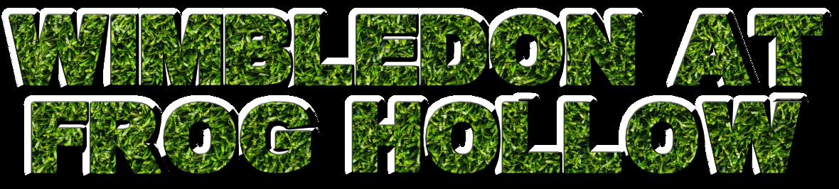 Wimbledon at Frog