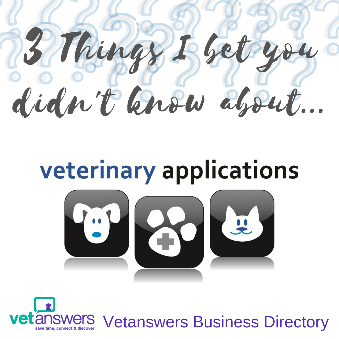 3 Things I bet you didn t know about...veterinary applications 3