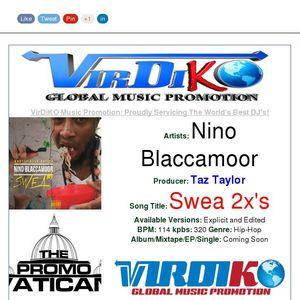 Nino Blaccamoor - Swea 2x's [prod  by Taz Taylor] @VirDiKO
